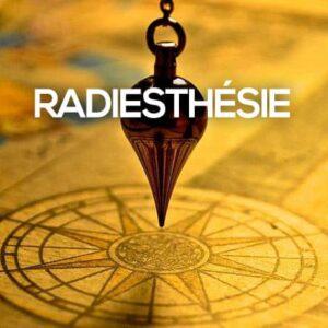 Formation complète en Radiesthésie