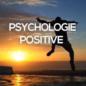 ABC de la Psychologie Positive