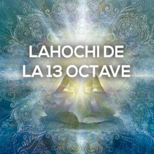 Formation lahochi de la 13 octave