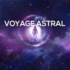Formation Voyage Astral
